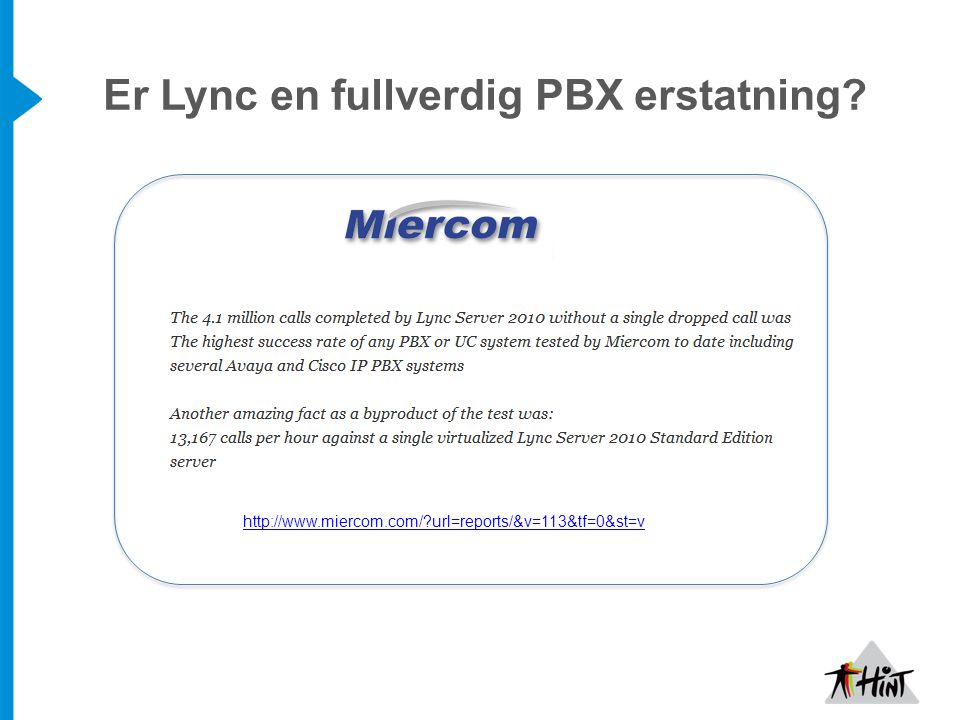 Er Lync en fullverdig PBX erstatning