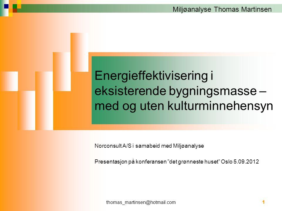 Energieffektivisering i eksisterende bygningsmasse – med og uten kulturminnehensyn