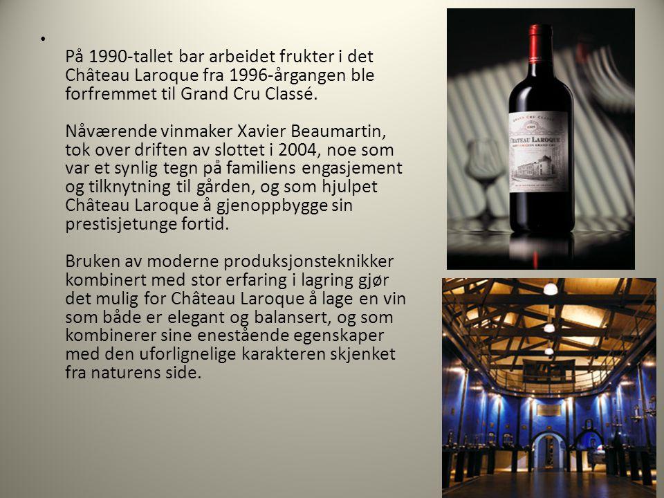 På 1990-tallet bar arbeidet frukter i det Château Laroque fra 1996-årgangen ble forfremmet til Grand Cru Classé.