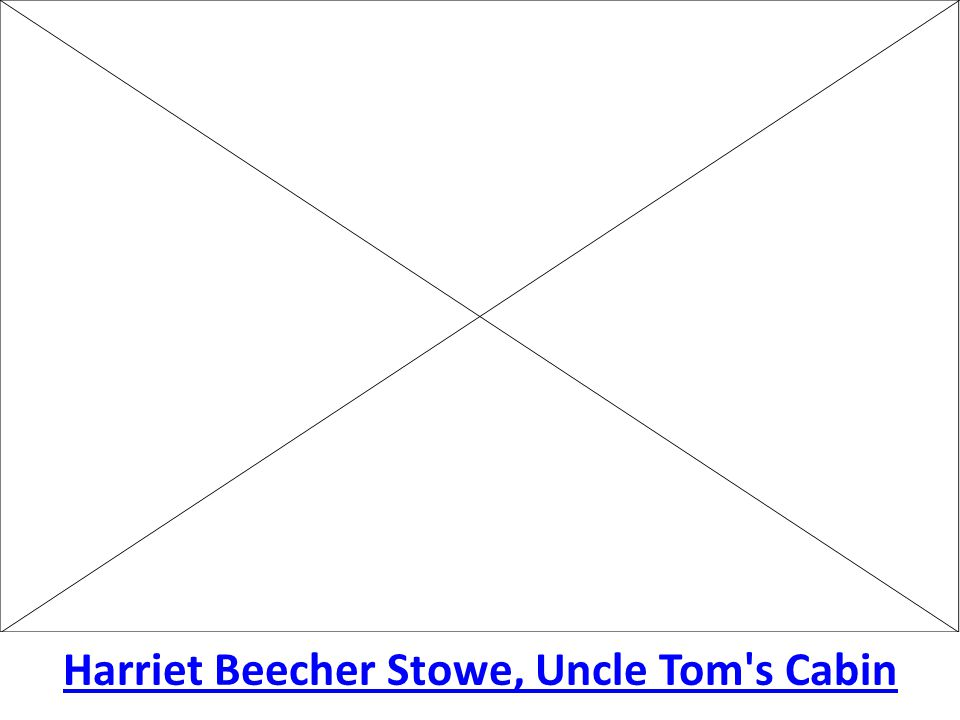 Harriet Beecher Stowe, Uncle Tom s Cabin