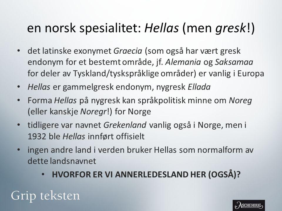 en norsk spesialitet: Hellas (men gresk!)