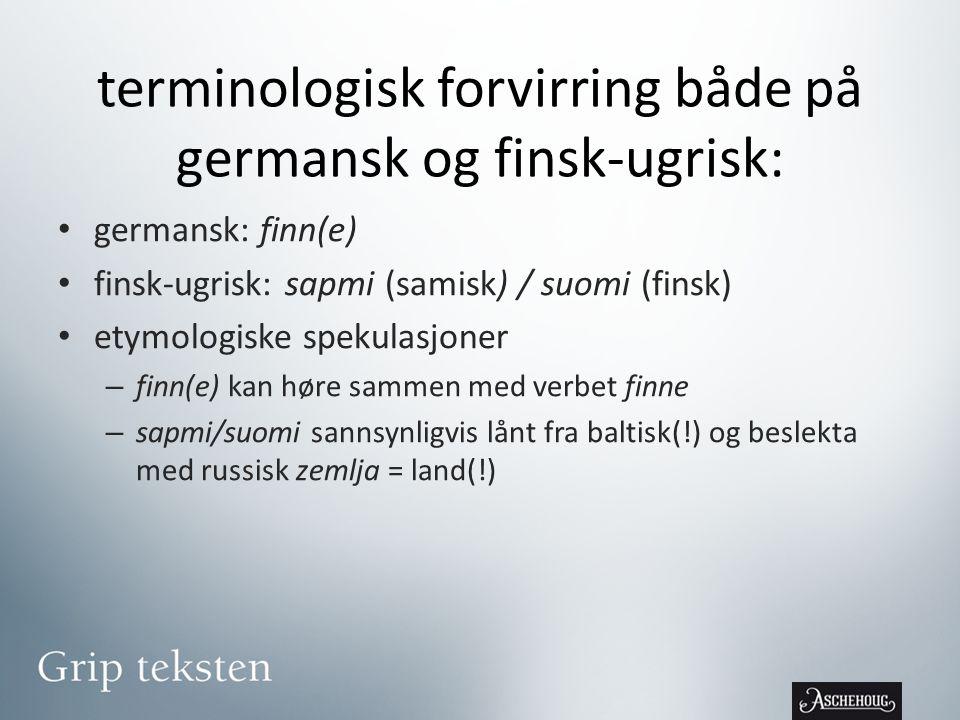 terminologisk forvirring både på germansk og finsk-ugrisk: