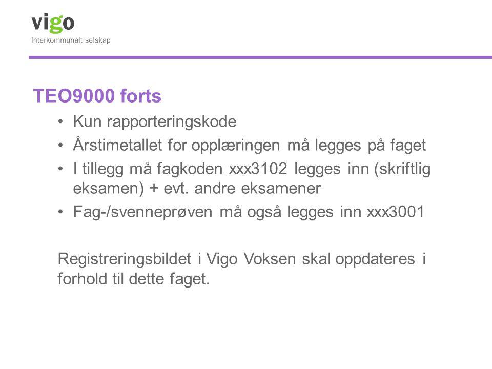 TEO9000 forts Kun rapporteringskode