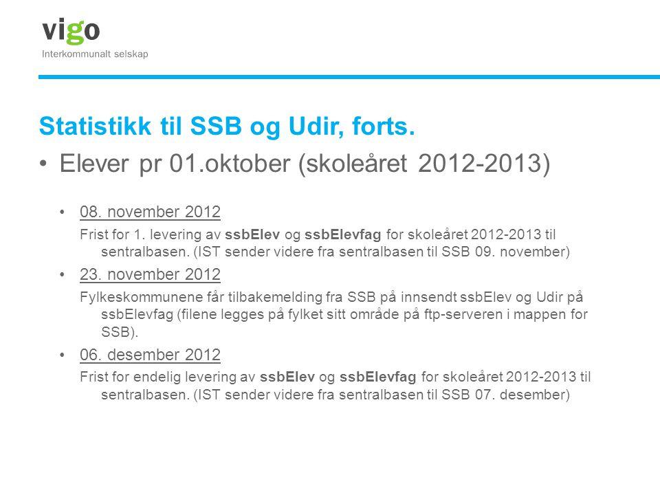 Statistikk til SSB og Udir, forts.