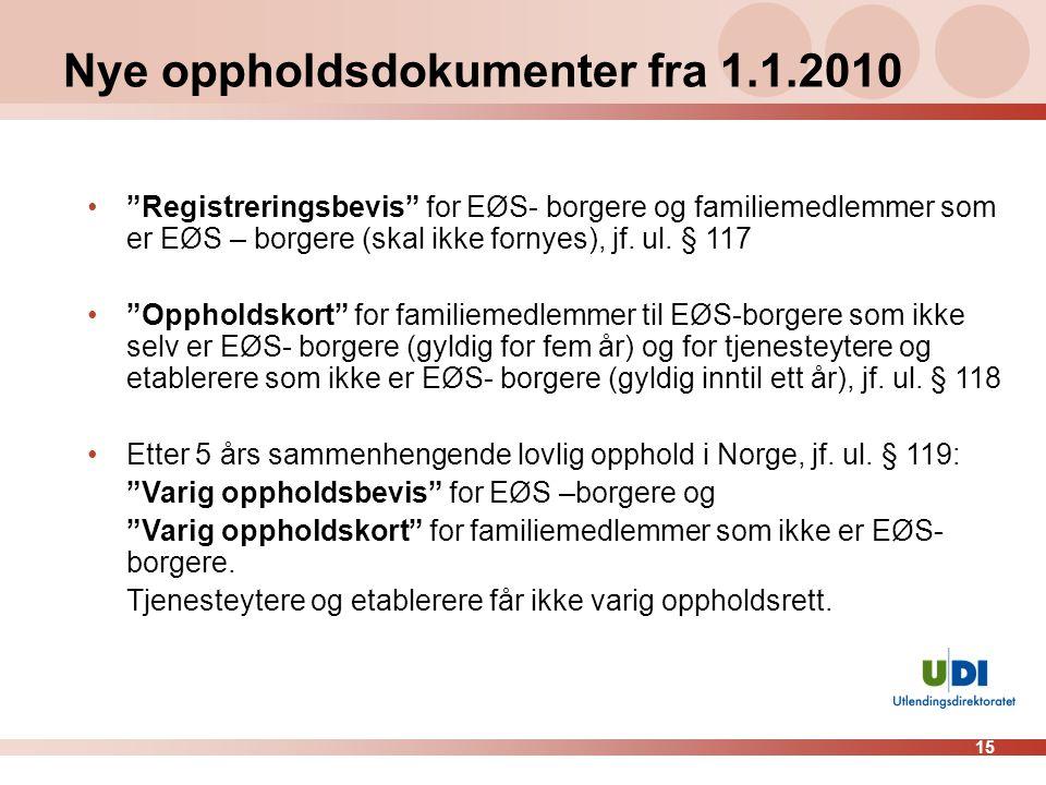 Nye oppholdsdokumenter fra 1.1.2010