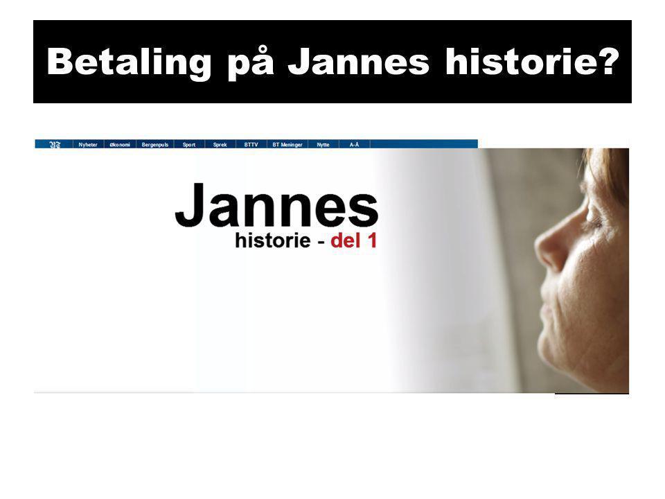 Betaling på Jannes historie