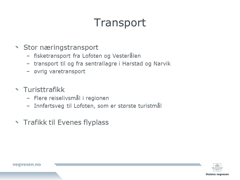 Transport Stor næringstransport Turisttrafikk