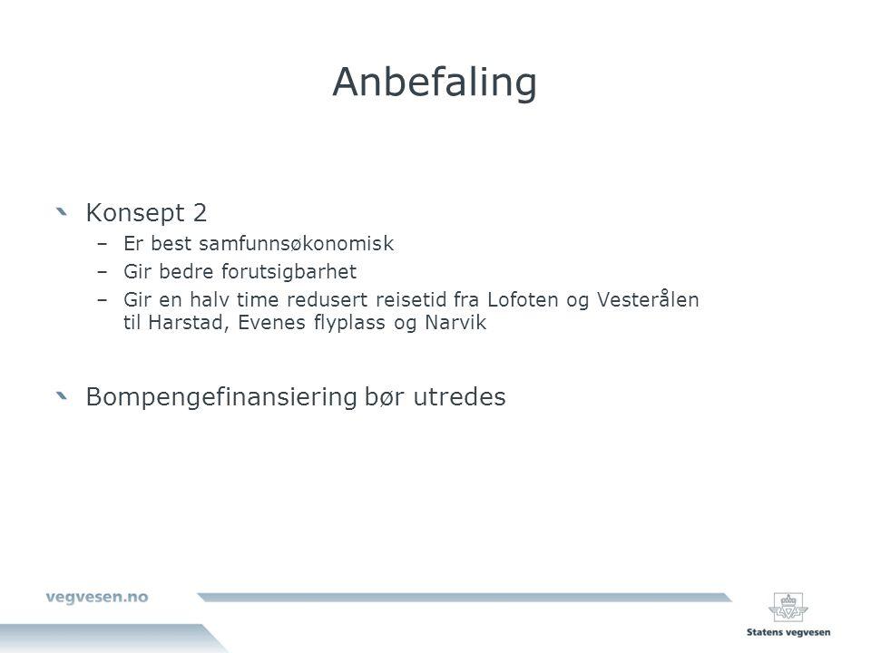 Anbefaling Konsept 2 Bompengefinansiering bør utredes