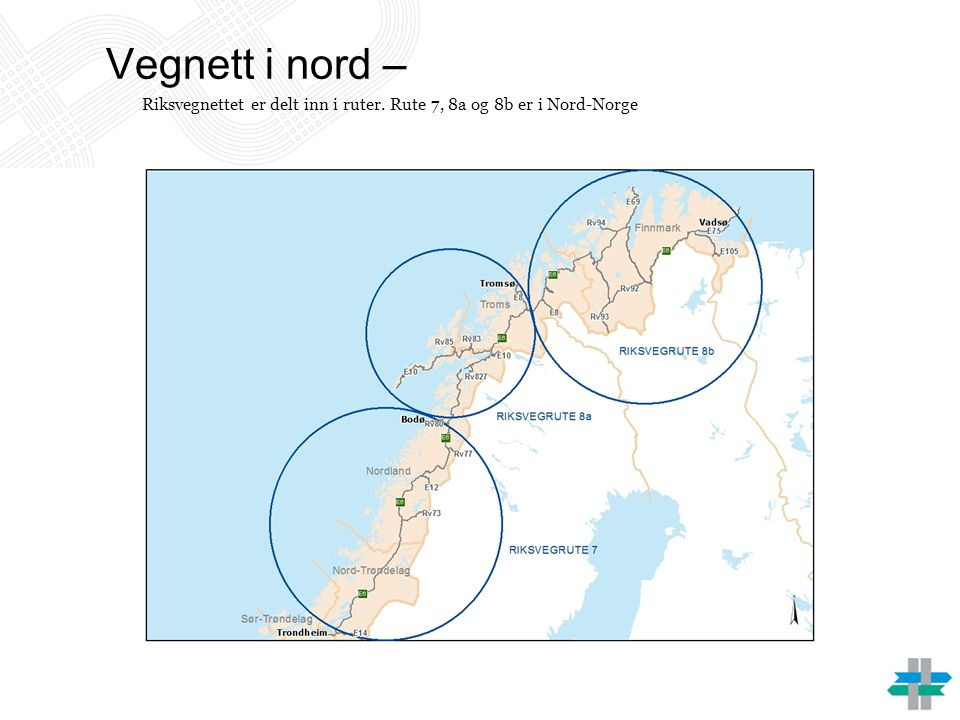 Vegnett i nord – Riksvegnettet er delt inn i ruter