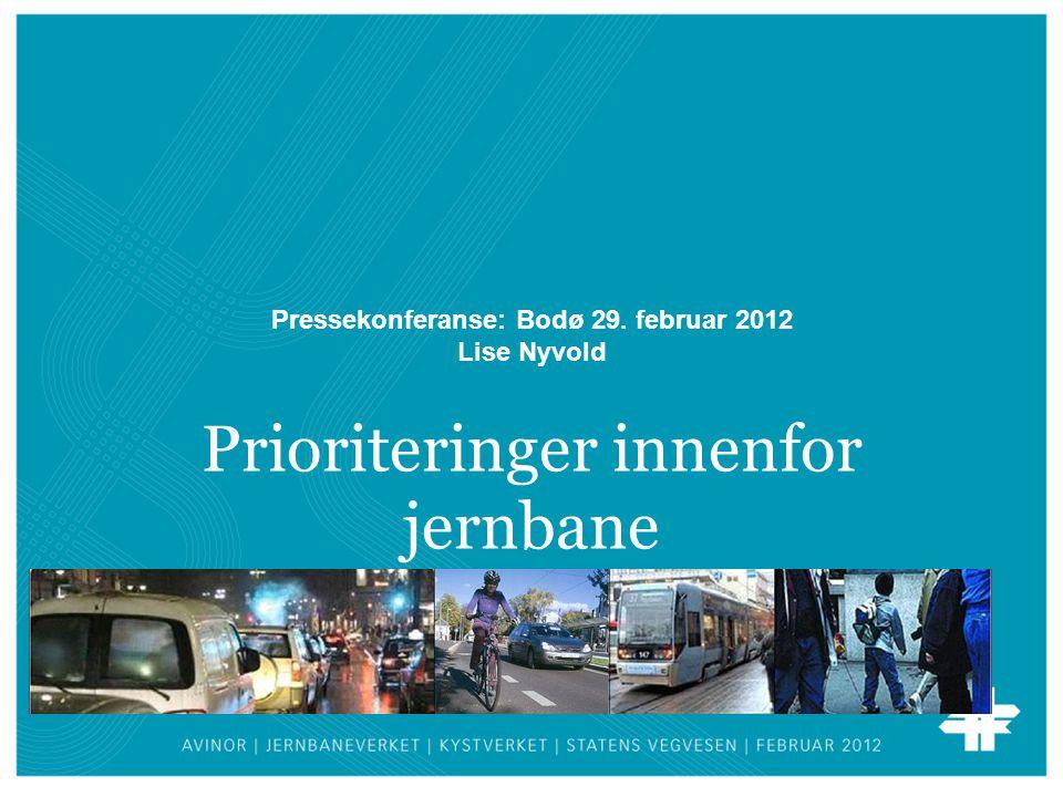 Prioriteringer innenfor jernbane