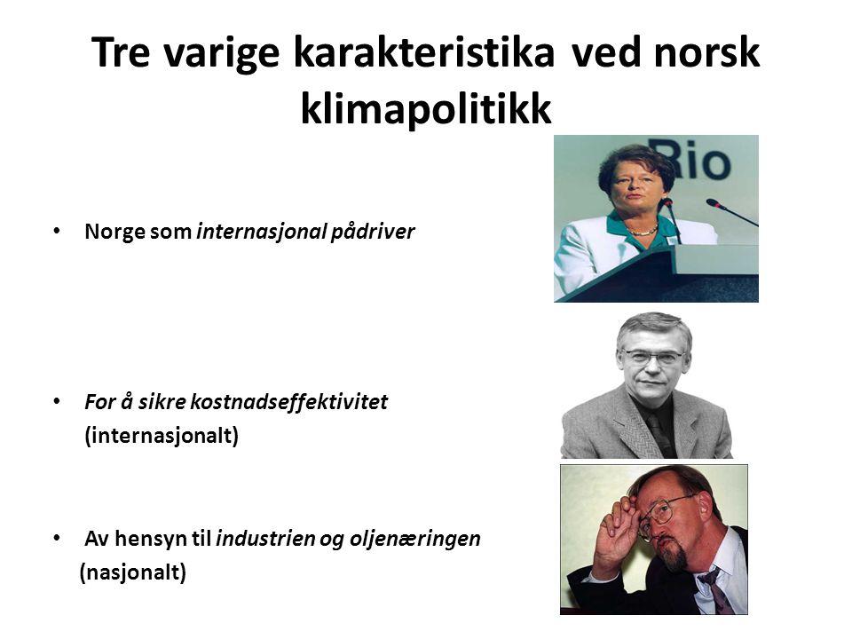 Tre varige karakteristika ved norsk klimapolitikk