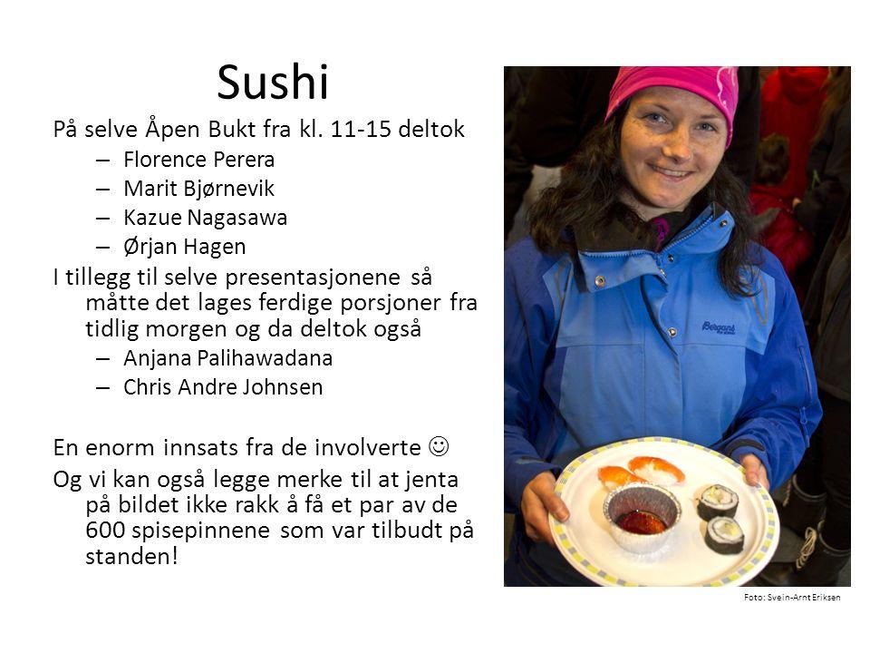 Sushi På selve Åpen Bukt fra kl. 11-15 deltok