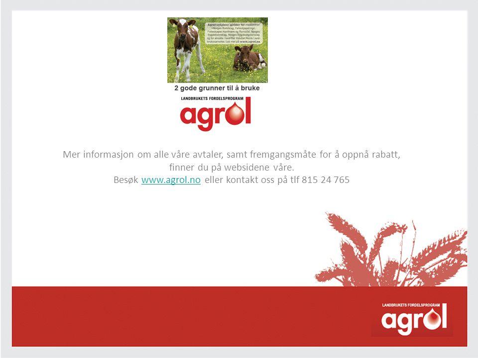 Besøk www.agrol.no eller kontakt oss på tlf 815 24 765