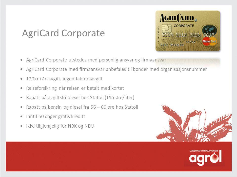 AgriCard Corporate AgriCard Corporate utstedes med personlig ansvar og firmaansvar.