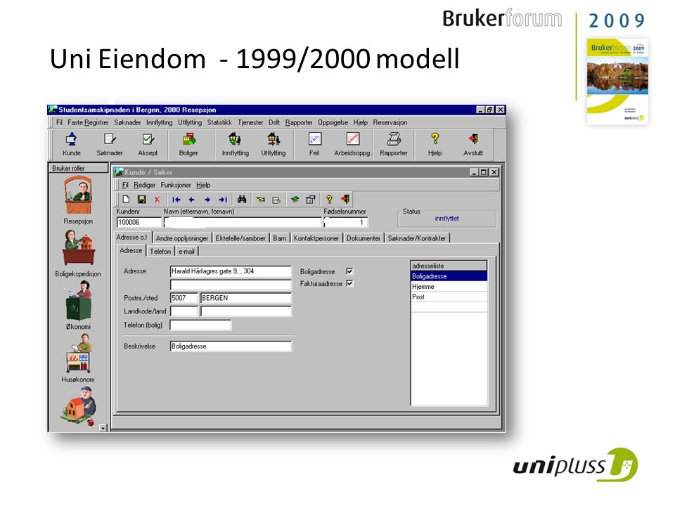 Uni Eiendom - 1999/2000 modell