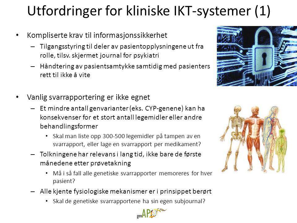 Utfordringer for kliniske IKT-systemer (1)