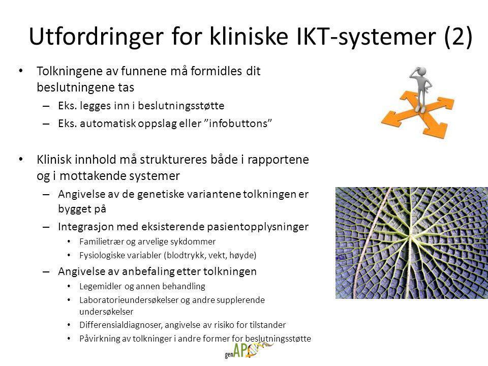 Utfordringer for kliniske IKT-systemer (2)