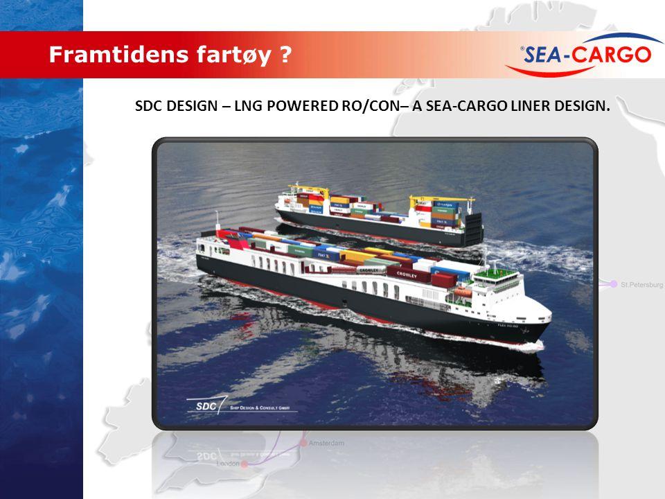 Framtidens fartøy SDC DESIGN – LNG POWERED RO/CON– A SEA-CARGO LINER DESIGN.
