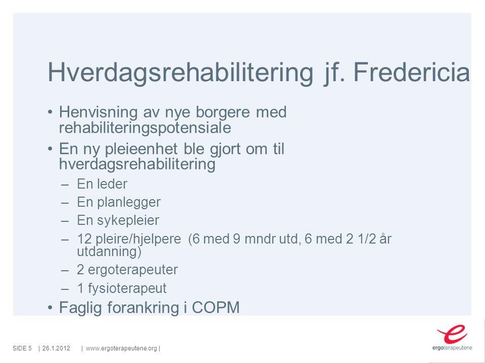 Hverdagsrehabilitering jf. Fredericia