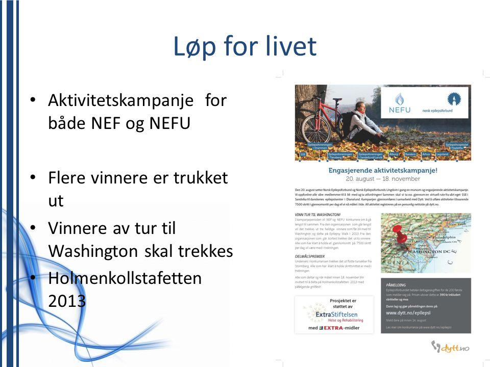 Løp for livet Aktivitetskampanje for både NEF og NEFU