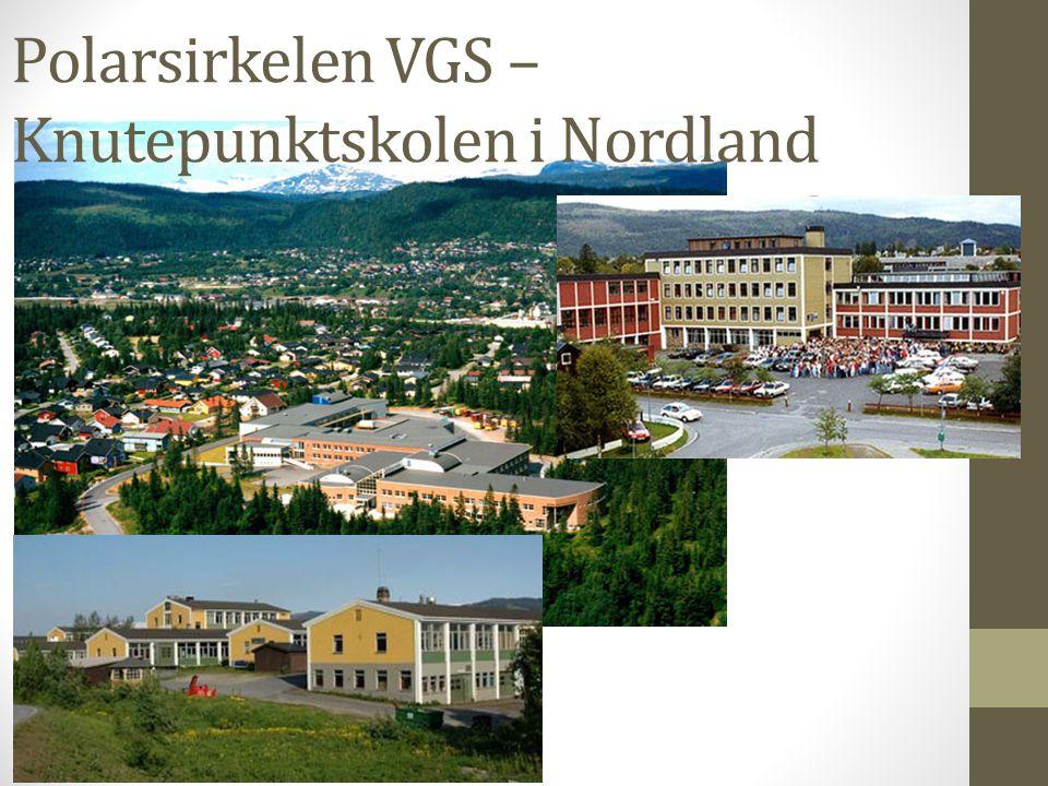 Polarsirkelen VGS – Knutepunktskolen i Nordland