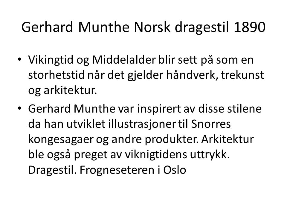 Gerhard Munthe Norsk dragestil 1890