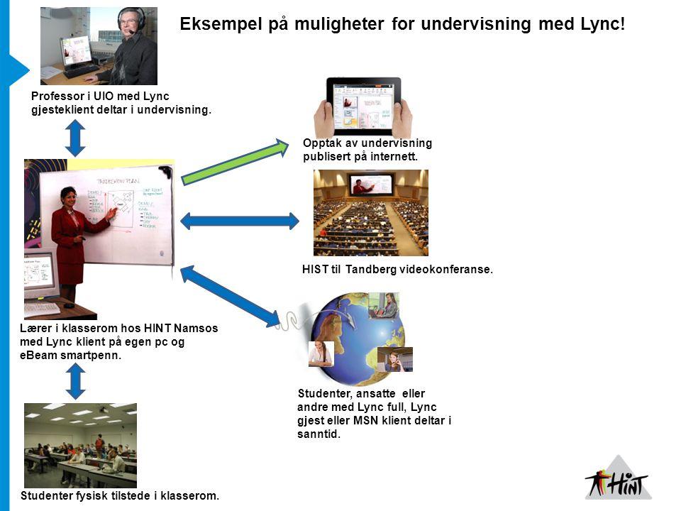 Eksempel på muligheter for undervisning med Lync!