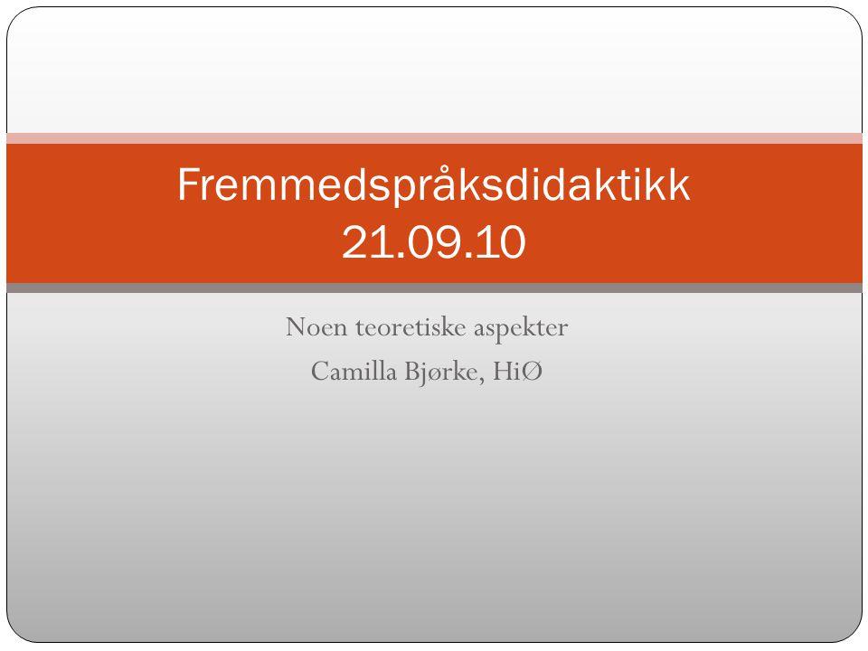 Fremmedspråksdidaktikk 21.09.10