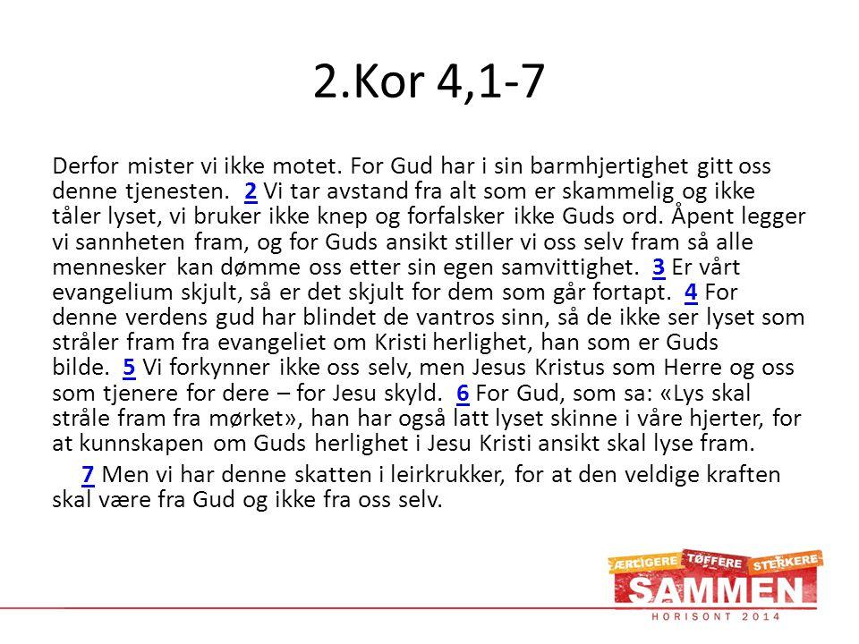 2.Kor 4,1-7