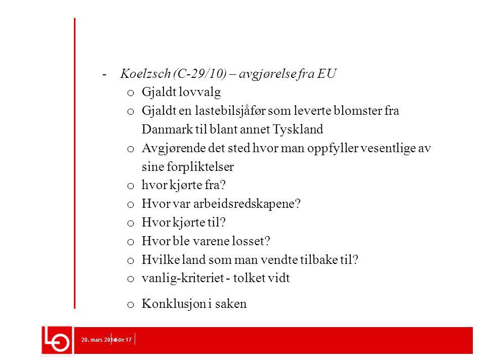 Koelzsch (C-29/10) – avgjørelse fra EU Gjaldt lovvalg