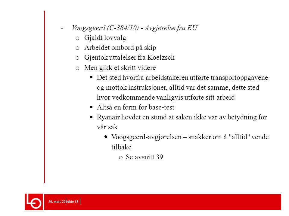 Voogsgeerd (C-384/10) - Avgjørelse fra EU Gjaldt lovvalg