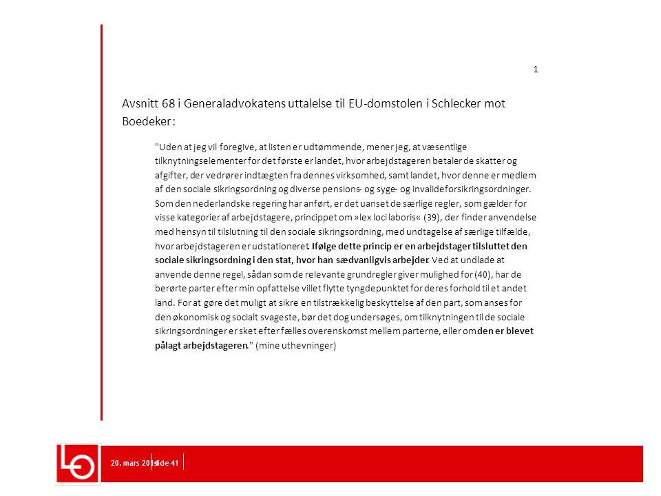 68 i Generaladvokatens uttalelse til EU - domstolen i Schlecker mot