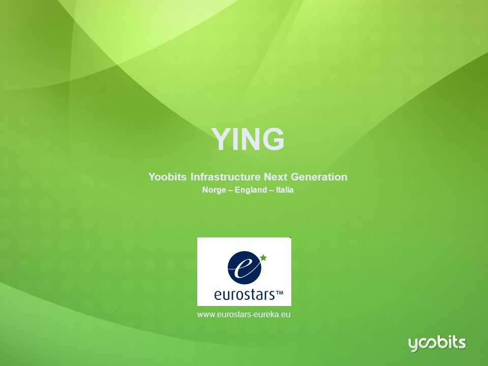 Yoobits Infrastructure Next Generation Norge – England – Italia