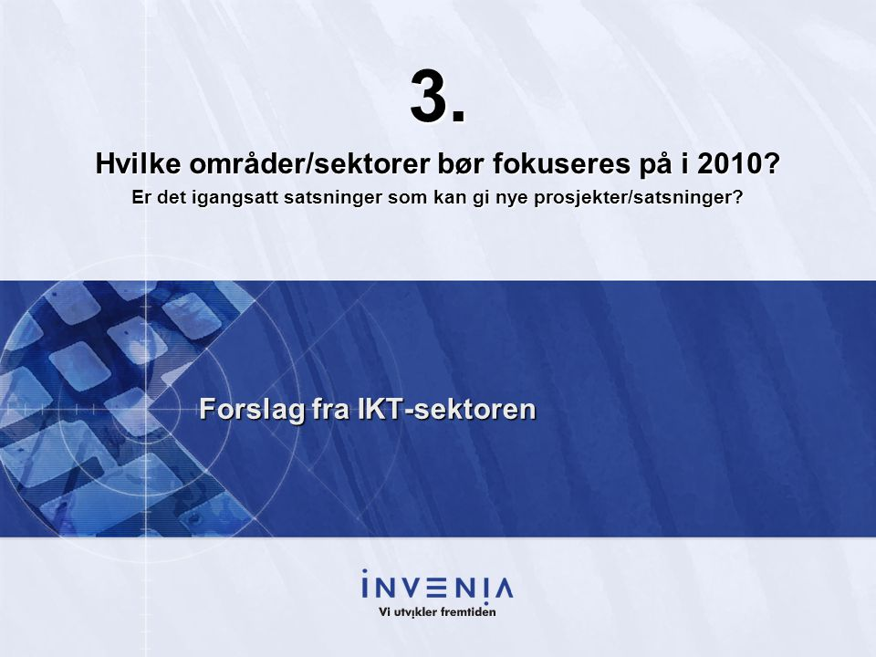 Forslag fra IKT-sektoren