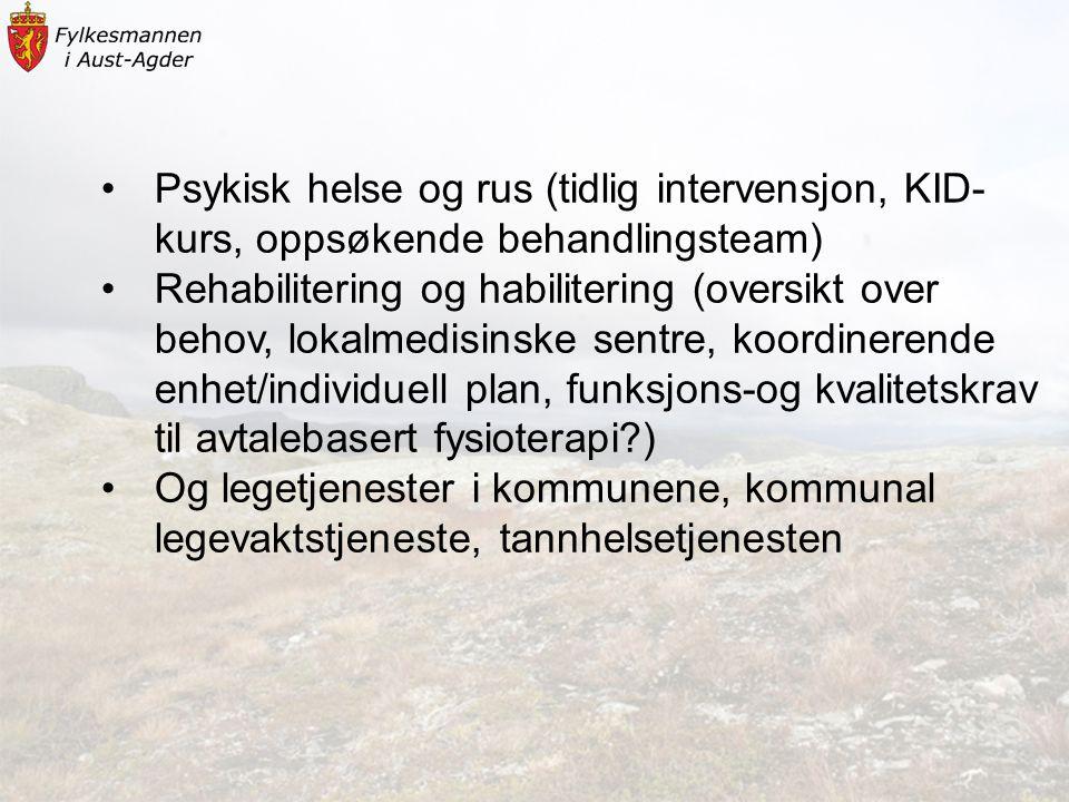 Psykisk helse og rus (tidlig intervensjon, KID-kurs, oppsøkende behandlingsteam)