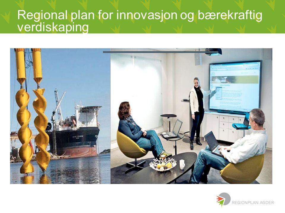 Regional plan for innovasjon og bærekraftig verdiskaping