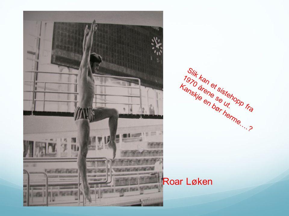 Roar Løken Slik kan et sistehopp fra 1970 årene se ut.