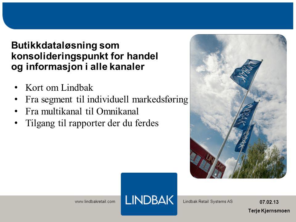 Fra segment til individuell markedsføring Fra multikanal til Omnikanal