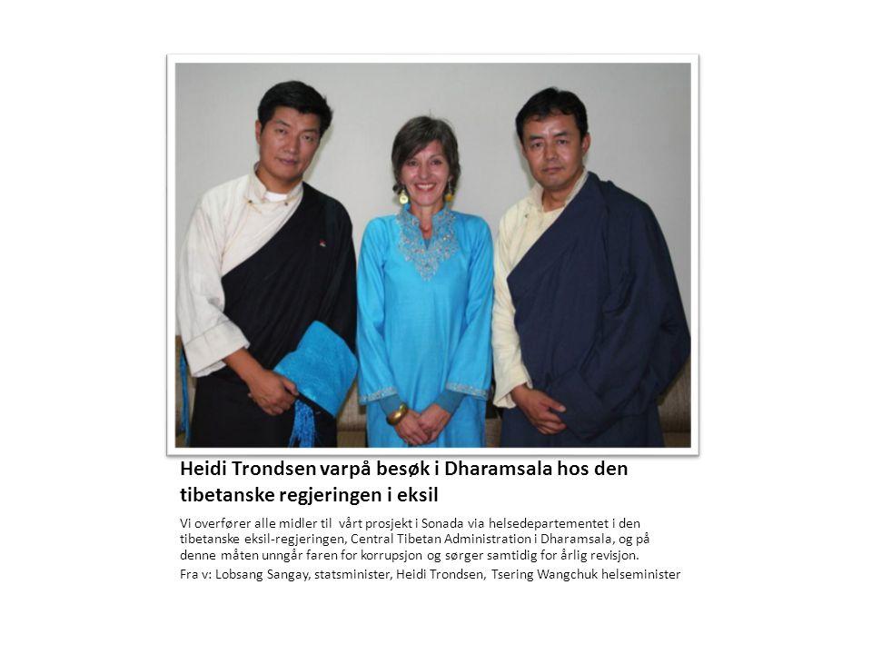 Heidi Trondsen varpå besøk i Dharamsala hos den tibetanske regjeringen i eksil