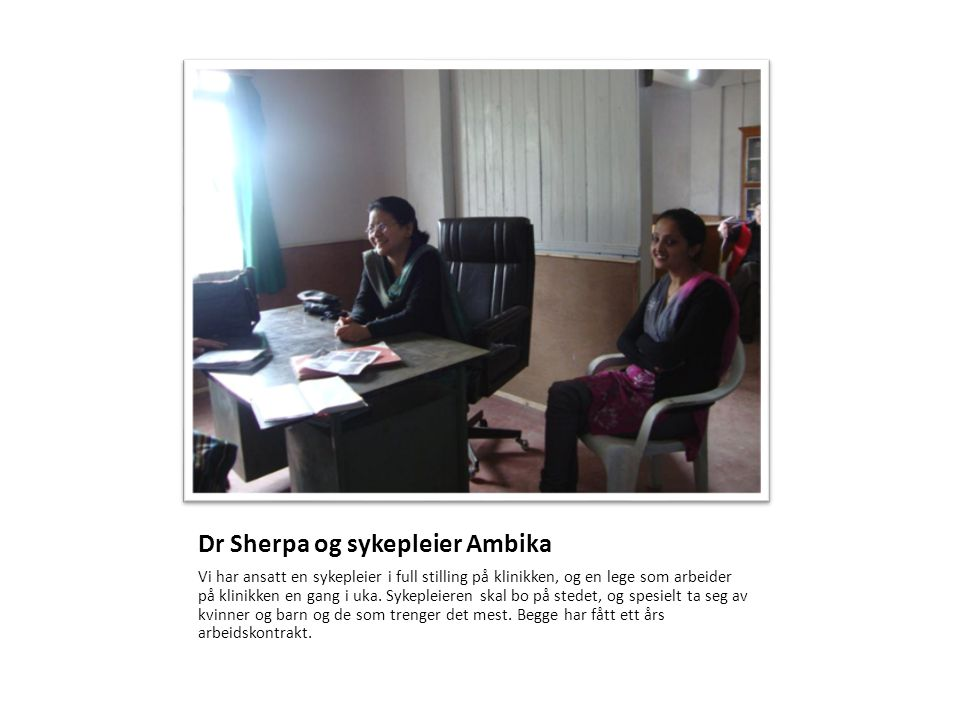 Dr Sherpa og sykepleier Ambika