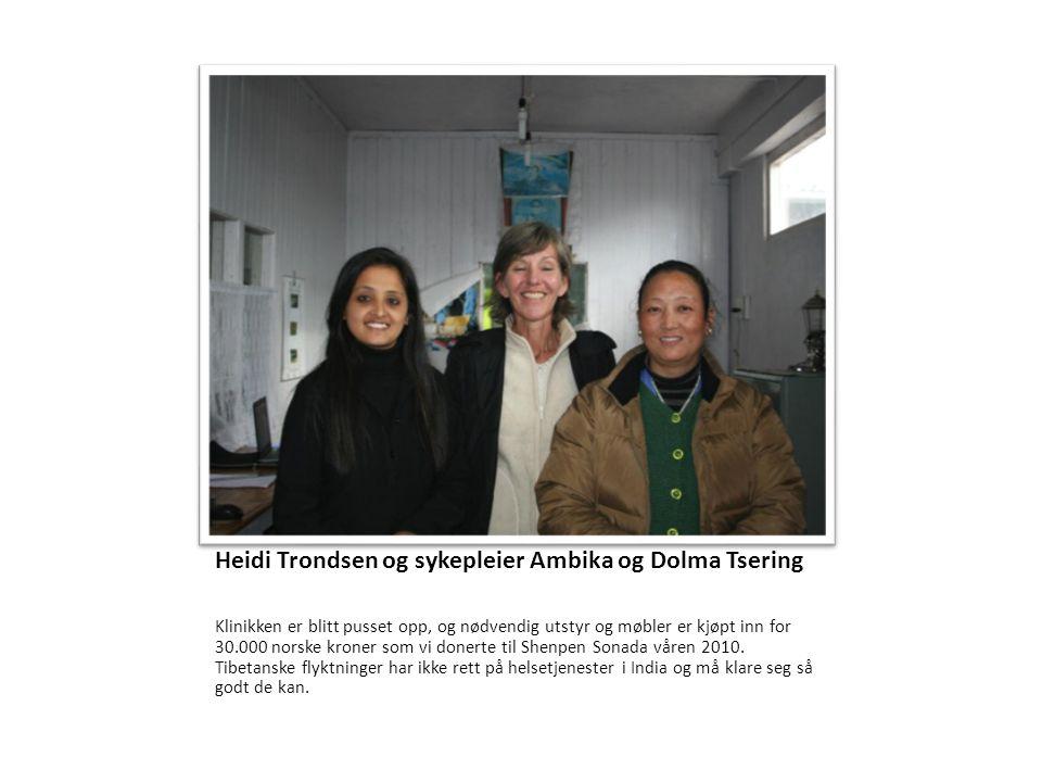 Heidi Trondsen og sykepleier Ambika og Dolma Tsering