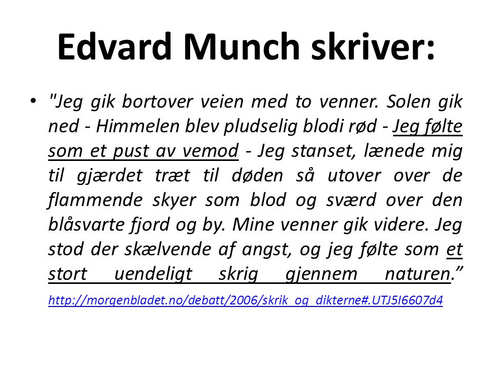 Edvard Munch skriver: