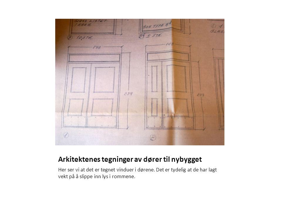 Arkitektenes tegninger av dører til nybygget