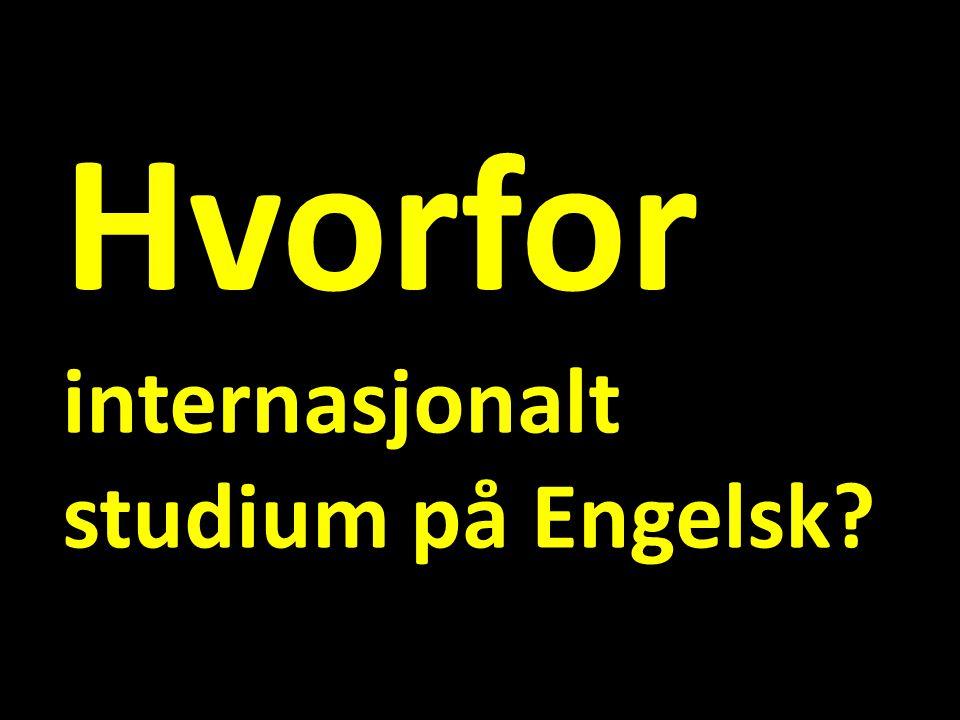 Hvorfor internasjonalt studium på Engelsk