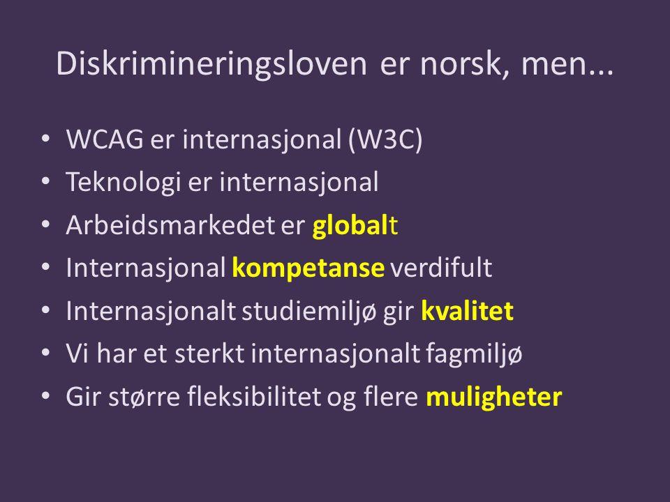 Diskrimineringsloven er norsk, men...