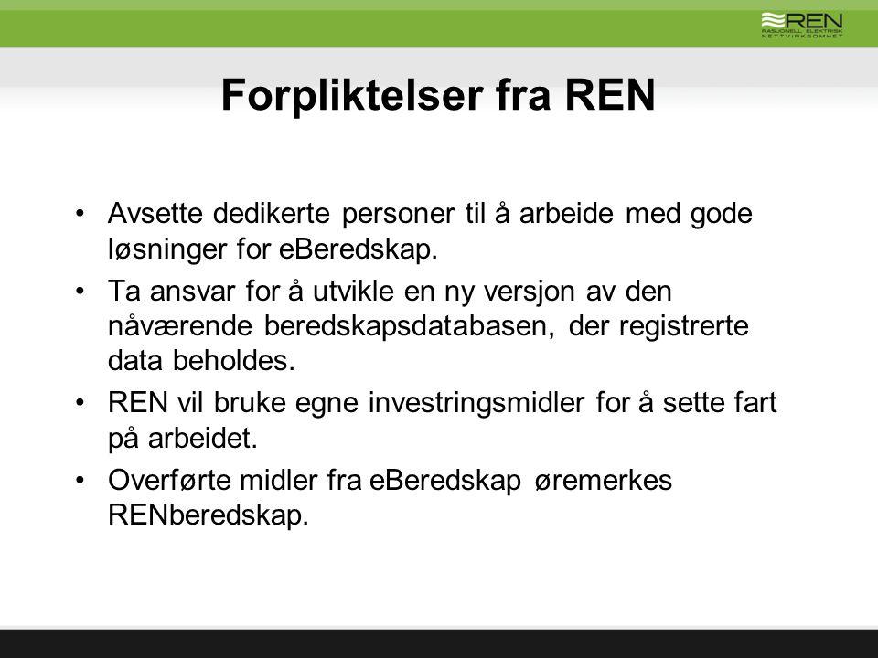 Forpliktelser fra REN Avsette dedikerte personer til å arbeide med gode løsninger for eBeredskap.