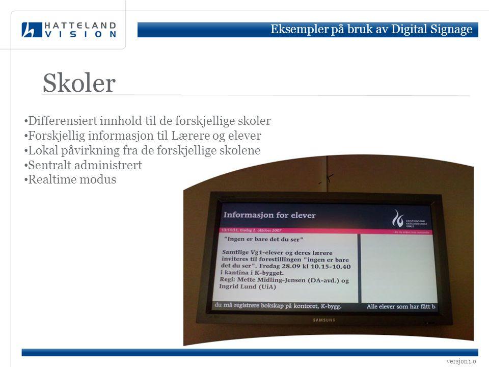 Skoler Eksempler på bruk av Digital Signage