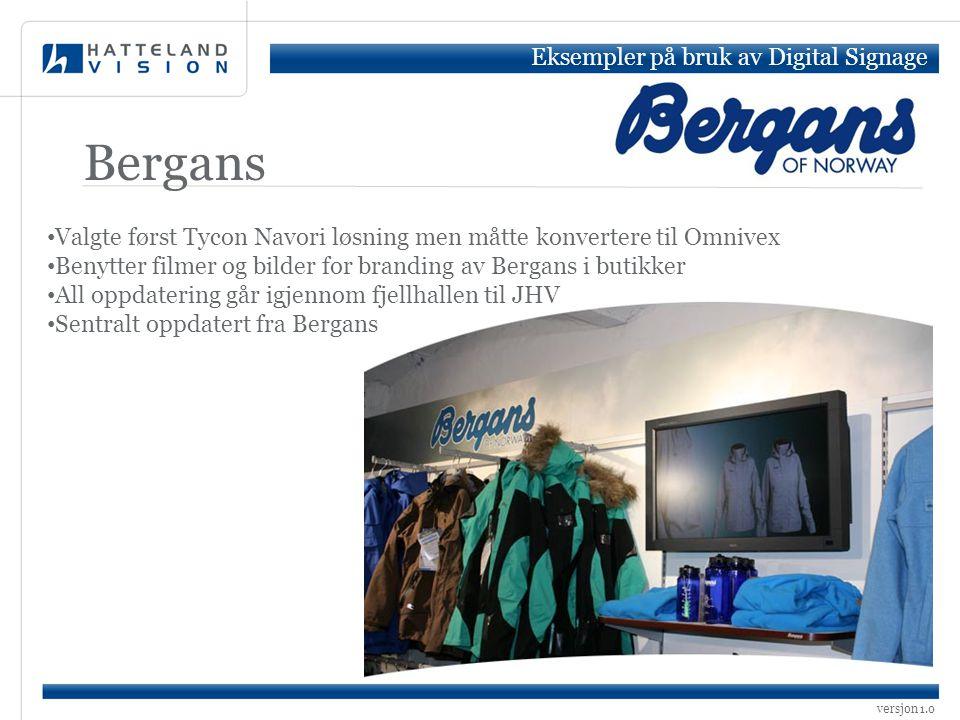 Bergans Eksempler på bruk av Digital Signage