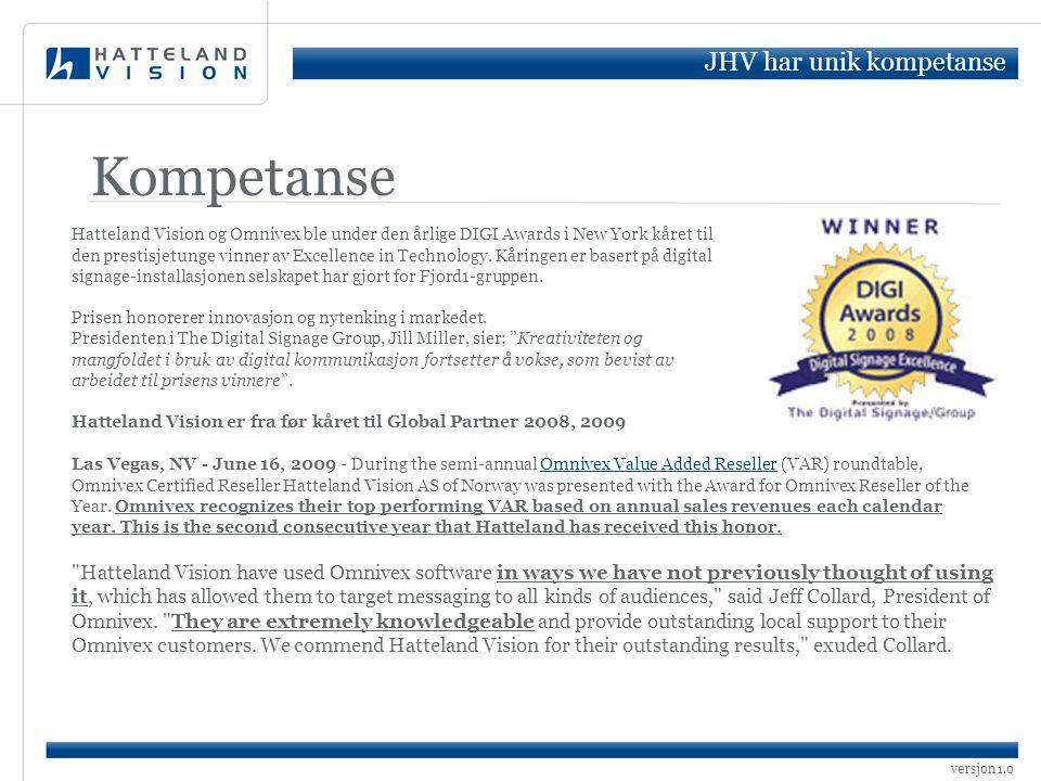 Kompetanse JHV har unik kompetanse