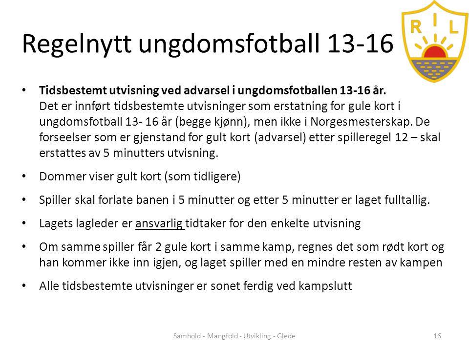 Regelnytt ungdomsfotball 13-16